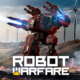 Robot Warfare MOD APK 0.2.2311 (Unlimited Ammo, No Reload)